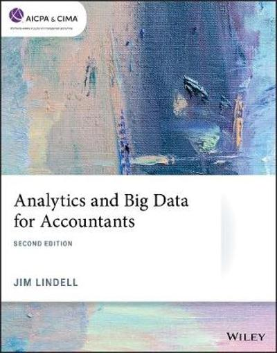 Analytics and Big Data for Accountants - Jim Lindell