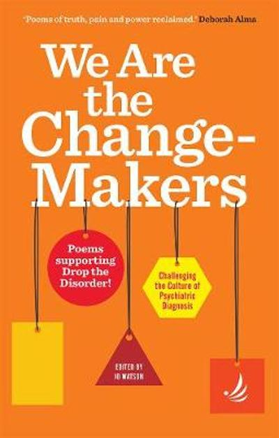 We Are the Change-Makers - Jo Watson