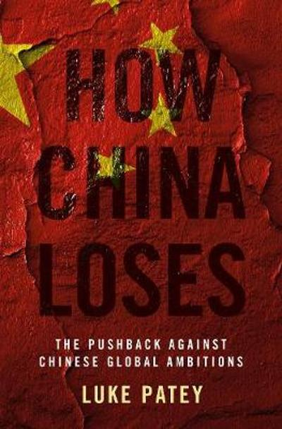 How China Loses - Luke Patey