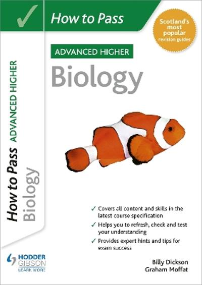 How to Pass SQA Advanced Higher Biology - Graham Moffat