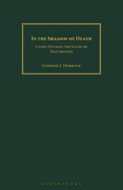 In the Shadow of Death - Gordon J. Horwitz