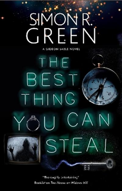The Best Thing You Can Steal - Simon R. Green