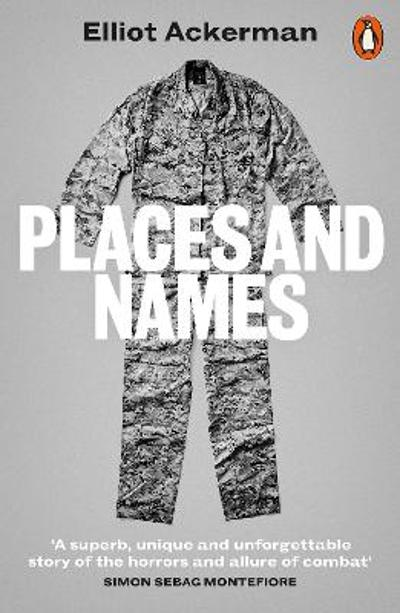 Places and Names - Elliot Ackerman