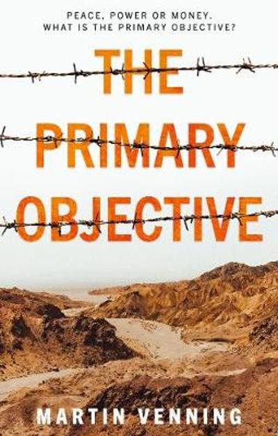The Primary Objective - Martin Venning