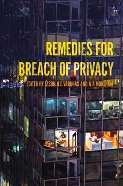 Remedies for Breach of Privacy - Professor Jason NE Varuhas