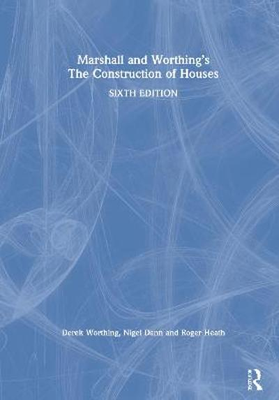 Marshall and Worthing's The Construction of Houses - Duncan Marshall