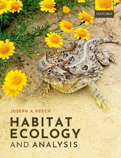 Habitat Ecology and Analysis - Joseph A. Veech