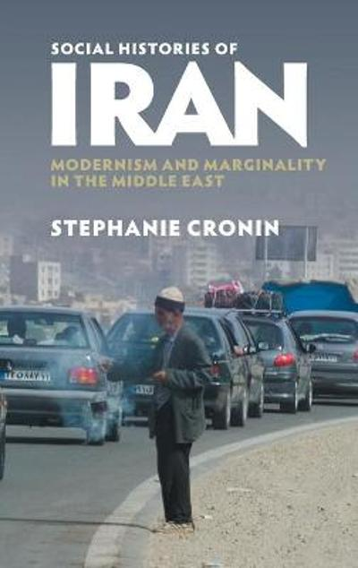 Social Histories of Iran - Stephanie Cronin