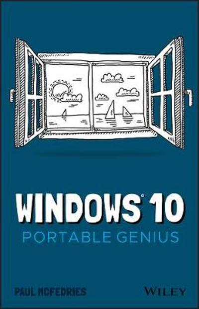 Windows 10 Portable Genius - Paul McFedries