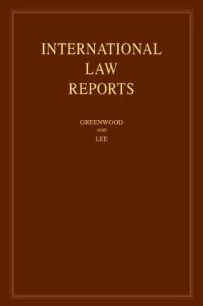 International Law Reports: Volume 191 - Christopher Greenwood