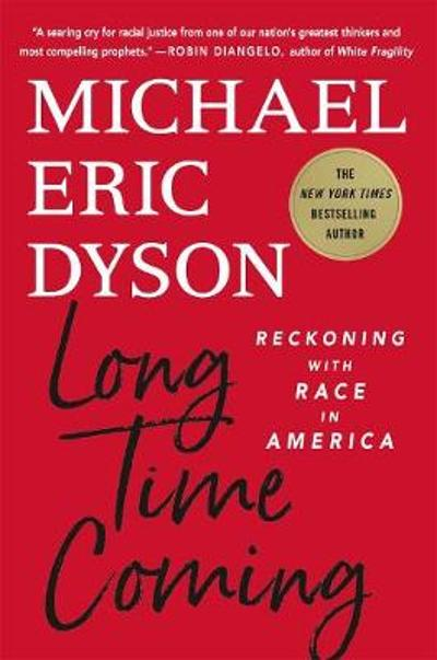 Long Time Coming - Michael Eric Dyson