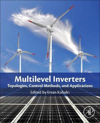 Multilevel Inverters - Ersan Kabalci