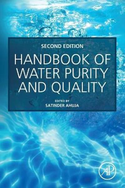 Handbook of Water Purity and Quality - Satinder Ahuja