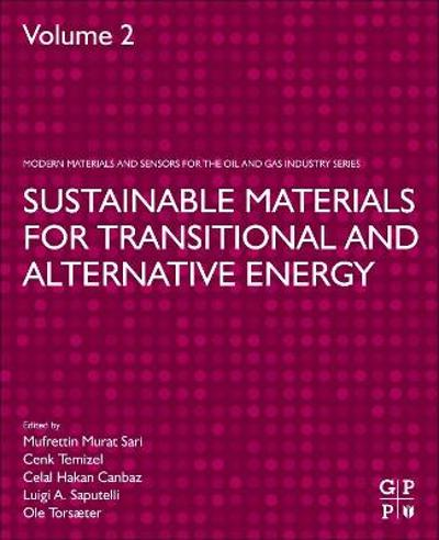 Sustainable Materials for Transitional and Alternative Energy - Mufrettin Murat Sari