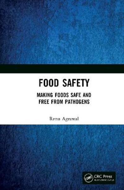 Food Safety - Renu Agrawal