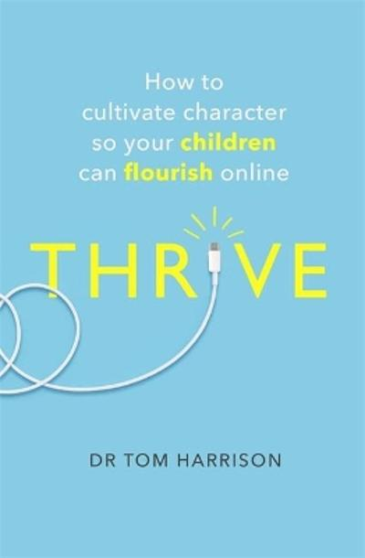 THRIVE - Dr Tom Harrison