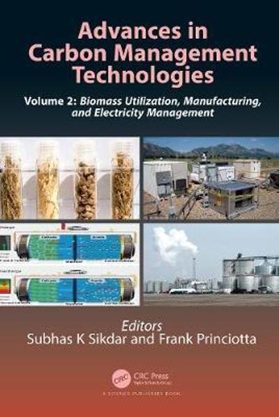 Advances in Carbon Management Technologies - Subhas K. Sikdar