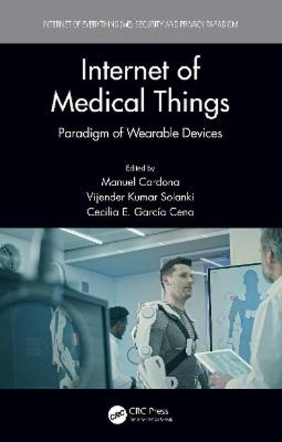 Internet of Medical Things - Manuel Cardona