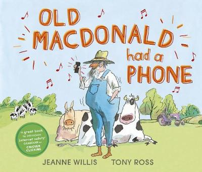 Old Macdonald Had a Phone - Jeanne Willis
