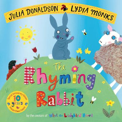 The Rhyming Rabbit 10th Anniversary Edition - Julia Donaldson