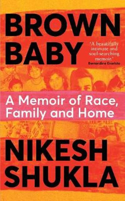 Brown Baby - Nikesh Shukla