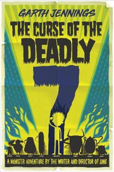 The Curse of the Deadly 7 - Garth Jennings