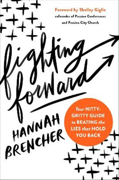 Fighting Forward - Hannah Brencher