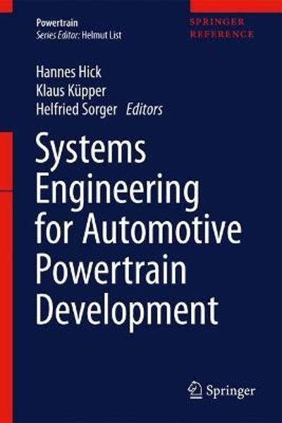 Systems Engineering for Automotive Powertrain Development - Hannes Hick