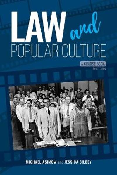 Law and Popular Culture - Michael Asimow