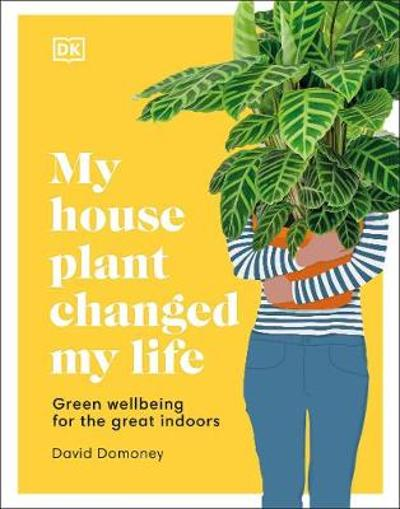 My House Plant Changed My Life - David Domoney