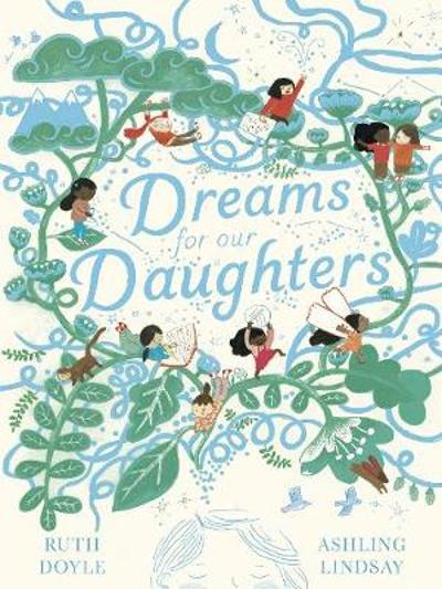 Dreams for our Daughters - Ruth Doyle