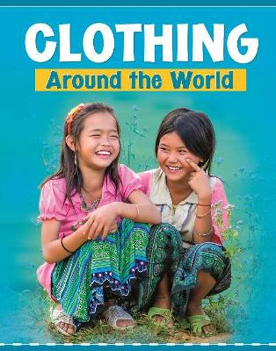 Clothing Around the World - Mary Meinking