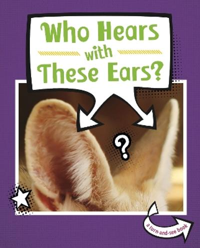 Who Hears With These Ears? - Cari Meister