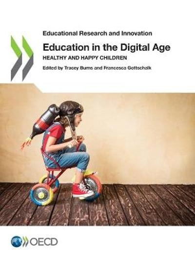 Education in the digital age - Centre for Educational Research and Innovation