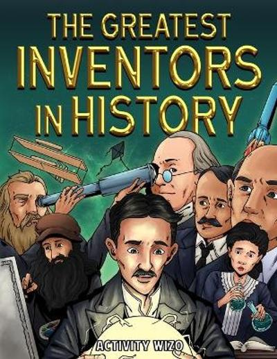The Greatest Inventors in History - Activity Wizo