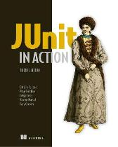 JUnit in Action - Catalin Tudose Peter Tahchiev Felipe Leme Vincent Massol Gary Gregory