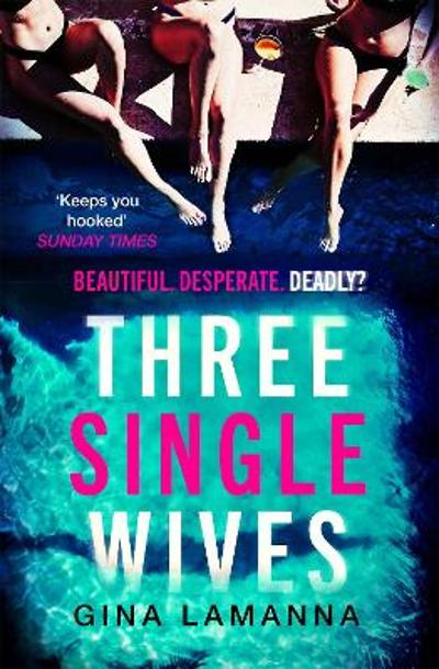 Three Single Wives - Gina LaManna