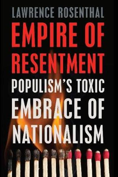 Empire of Resentment - Lawrence Rosenthal