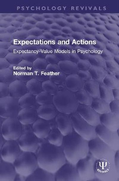 Expectations and Actions - Norman T. Feather