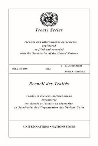 Treaty Series 2968 (English/French Edition) - United Nations Office of Legal Affairs