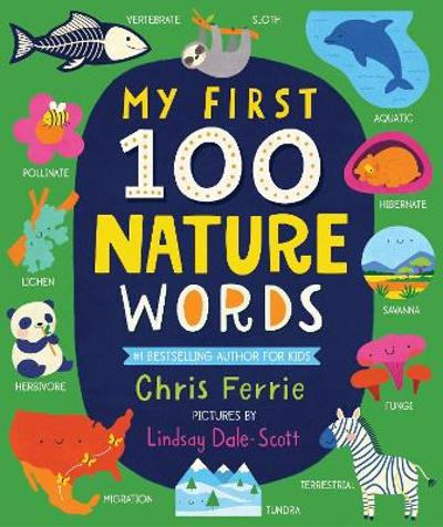 My First 100 Nature Words - Chris Ferrie