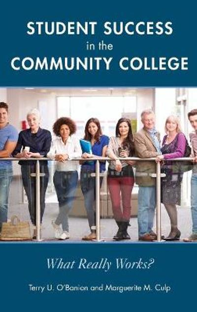 Student Success in the Community College - Terry U. O'Banion