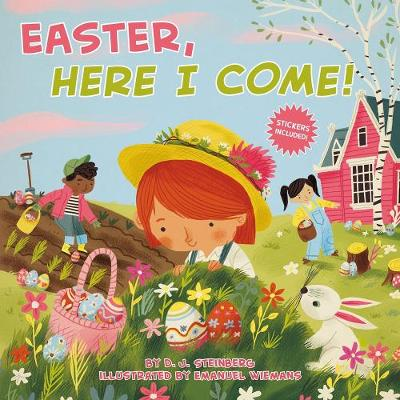 Easter, Here I Come! - D.J. Steinberg
