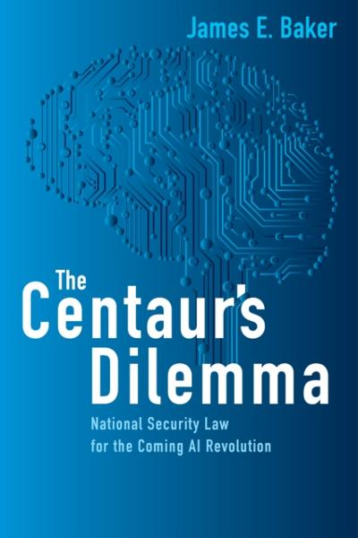 Centaur's Dilemma - James E. Baker