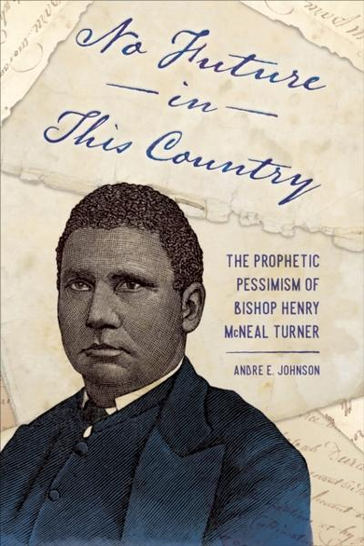 No Future in This Country - Andre E. Johnson