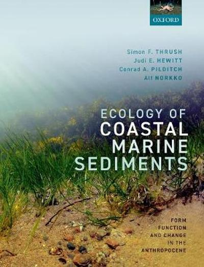 Ecology of Coastal Marine Sediments - Simon Thrush