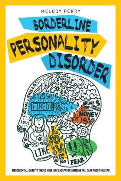 Borderline Personality Disorder - Melody Perry