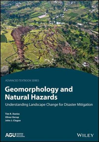 Geomorphology and Natural Hazards - Timothy R. H. Davies