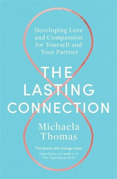 The Lasting Connection - Michaela Thomas