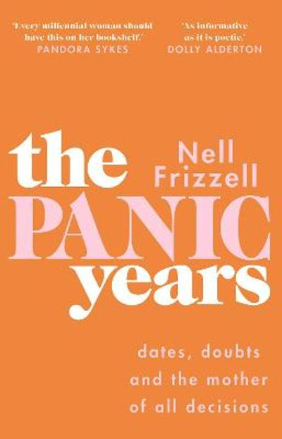 The Panic Years - Nell Frizzell